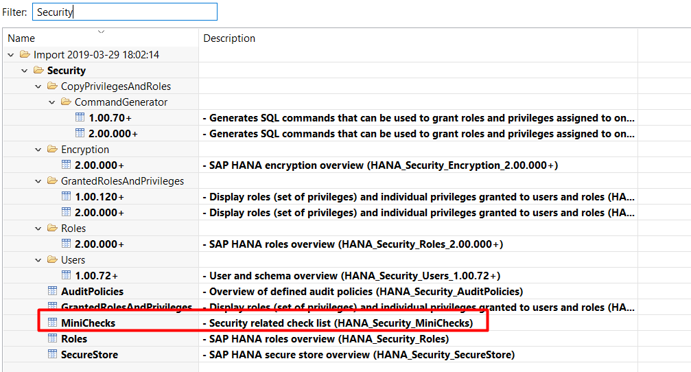 SAP HANA Mini Checks available in SAP HANA Studio.